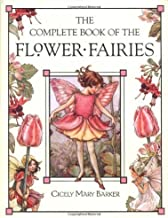 By Cicely Mary BarkerThe Complete Book of the Flower Fairies[Hardcover] October 14, 2002