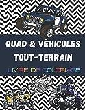 Quad & Véhicules Tout-Terrain, Livre de coloriage: Plus de 30 dessins à...