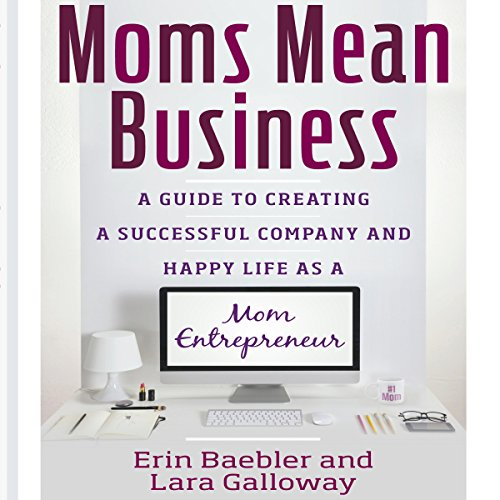 Moms Mean Business audiobook cover art