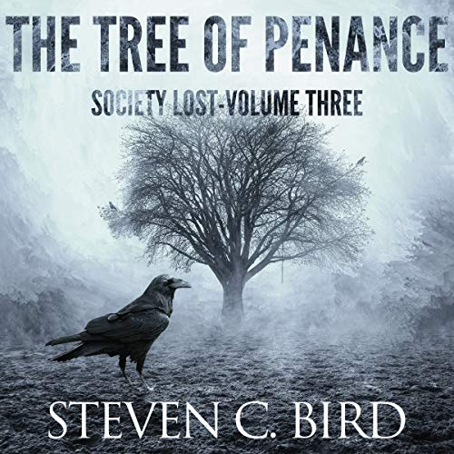 The Tree of Penance: Society Lost, Volume Three