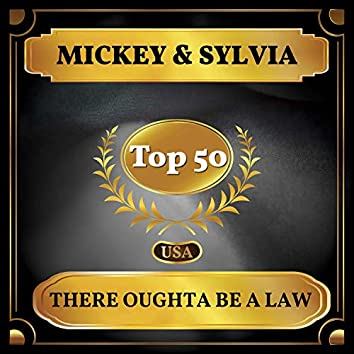 There Oughta Be a Law (Billboard Hot 100 - No 47)