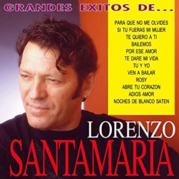 Los Grandes Exitos de Lorenzo Santamaria
