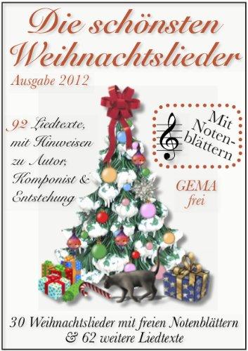 Die schönsten Weihnachtslieder, mit Notenblättern (GEMA-frei)