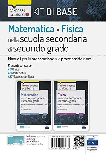 Kit di base matematica e fisica nella scuola secondaria di secondo grado. Manuali per le prove scritte e orali del concorso a cattedra classi A20, A26, A27