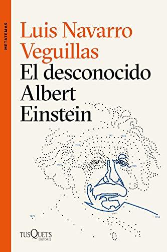 El desconocido Albert Einstein (Metatemas)