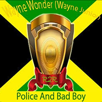 Police and Bad Boy