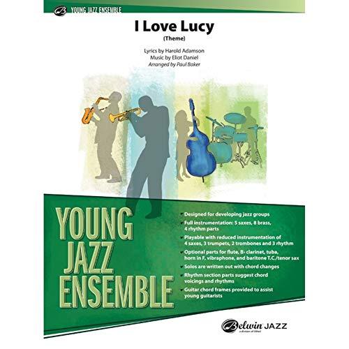 I Love Lucy (Theme) - Lyrics by Harold Adamson, music by Eliot Daniel / arr. Paul Baker