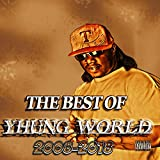 The Best of Yhung World 2008-2018 [Explicit]