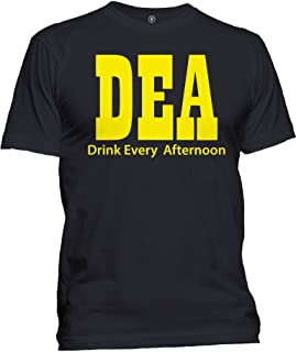 Men's DEA Drink Every Afternoon T-Shirt Funny College Humor Drinking Tee
