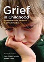 Grief in Childhood: Fundamentals of Treatment in Clinical Practice (English Edition)