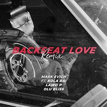 Backseat Love (Remix)