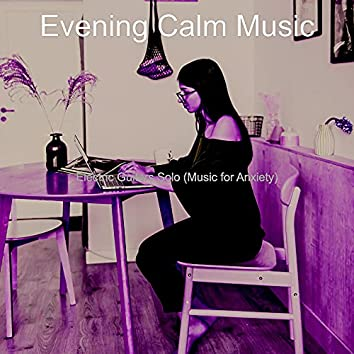 Electric Guitars Solo (Music for Anxiety)