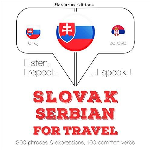 Slovak - Serbian. For travel audiobook cover art