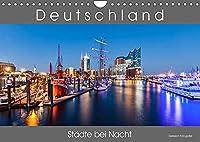 Deutschland Staedte bei Nacht (Wandkalender 2022 DIN A4 quer): Stadtansichten deutscher Staedte bei Nacht. (Monatskalender, 14 Seiten )