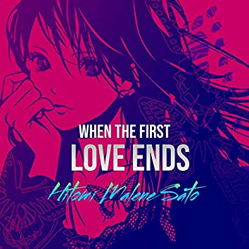 When The First Love Ends