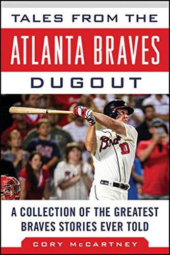 Tales from the Atlanta Braves dugout collection of stories