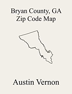Bryan County, Georgia Zip Code Map: Includes Pembroke, Fort Stewart, and Richmond Hill