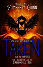 Taken (Fated Saga Fantasy Series) (Volume 6)