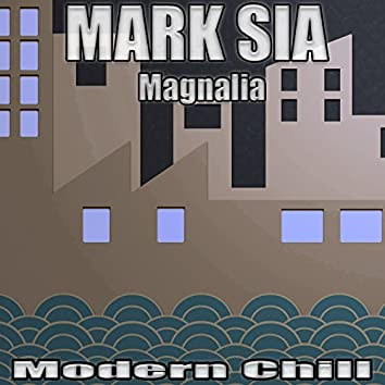 Magnalia (Modern Chill)