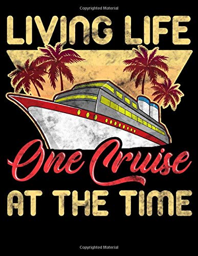 Living Life One Cruise At A Time: Cute & Funny Living Life One Cruise At A Time Avid Cruiser Blank Comic Book Notebook - Kid's Storyboarding (120 ... 11