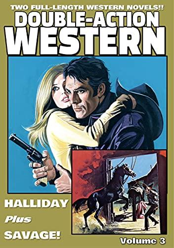 Double-Action Western Volume 3: HALLIDAY plus SAVAGE (English Edition)