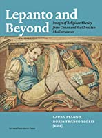 Lepanto and Beyond: Images of Religious Alterity from Genoa and the Christian Mediterranean