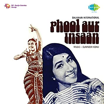 Phool Aur Insaan (Original Motion Picture Soundtrack)