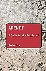 Arendt: A Guide for the Perplexed Book Cover