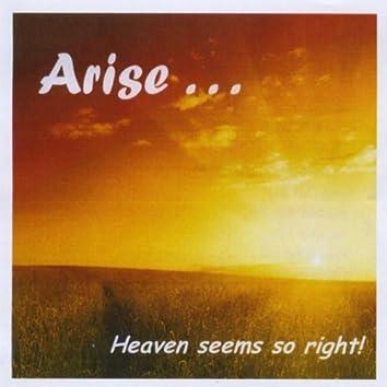 Heaven Seems So Right