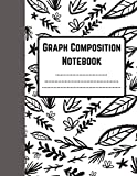 Graph Paper Composition Notebook Quad Ruled 5: Quad Ruled 5x5   Grid Paper for Journal, Math & Science Students (8.5 x 11)   Black and white leaves cover design