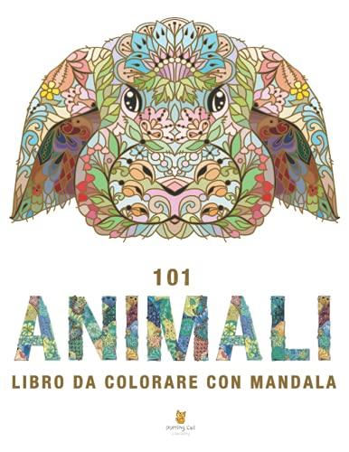 101 Animali - Libro Da Colorare Con Mandala: Libro da Colorare per Adulti con Meravigliosi Animali. Libro Antistress da Colorare con Disegni Rilassanti (Raccolta Completa)