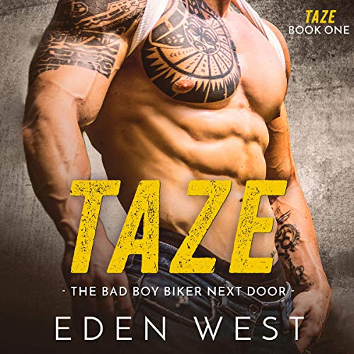 Taze: The Bad Boy Biker Next Door     Taze, Book 1 (MC Biker Romance)              By:                                                                                                                                 Eden West                               Narrated by:                                                                                                                                 Brenda G Brown                      Length: 5 hrs and 49 mins     1 rating     Overall 3.0