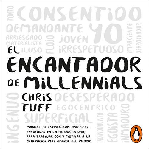 El encantador de millennials [The Millennial Charmer] Titelbild