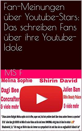 Fan-Meinungen über Youtube-Stars: Das schreiben Fans über ihre Youtube-Idole