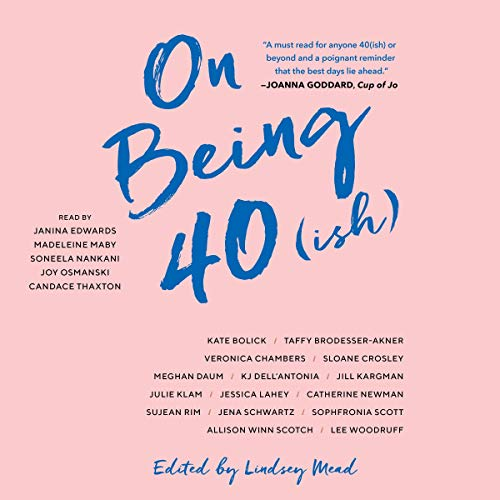 Page de couverture de On Being 40(ish)