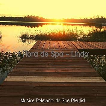 1 Hora de Spa - Linda