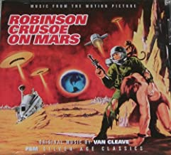 Robinson Crusoe on Mars Music From The Motion Picture