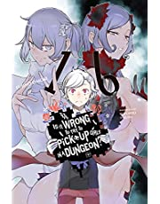 Is It Wrong to Try to Pick Up Girls in a Dungeon?, Vol. 16 (light novel) (English Edition)