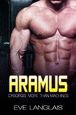 Aramus (Cyborgs: More Than Machines Book 4)