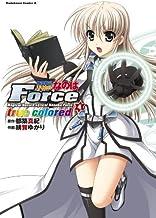 表紙: 魔法戦記リリカルなのはForce true colored(4) (角川コミックス・エース) | 都築 真紀