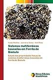 Sistemas multiferróicos baseados em Ferrita de Bismuto: Estudo das propriedades físicas de sistemas multiferróicos baseados em Ferrita de Bismuto