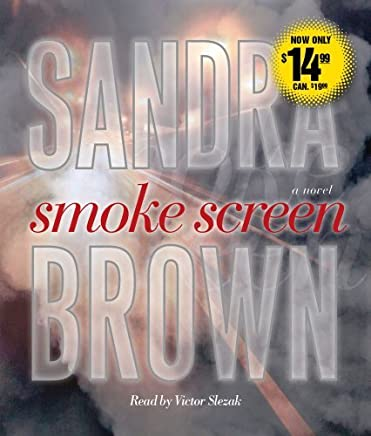 Smoke Screen: A Novel by Sandra Brown (2010-08-10)