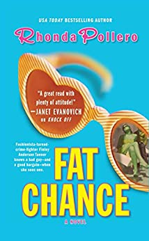 Fat Chance by [Rhonda Pollero]