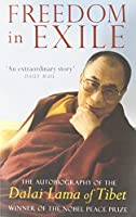 Freedom In Exile: The Autobiography of the Dalai Lama of Tibet by His Holiness Tenzin Gyatso the Dalai Lama(1998-04-02)