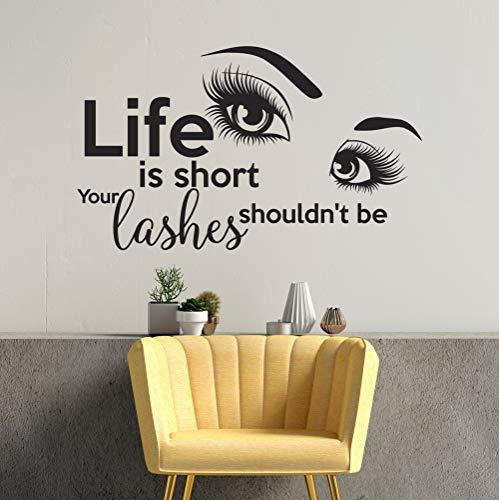 LT79 Sticker mural pour salon de beauté Motif Life is Short Your Lashes should nt be Make Up Studio Cils