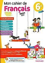 Mon cahier de français 6e - VERSION CORRIGÉE POUR L'ENSEIGNANT - Édition 2017 de 47903EA60197