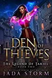 Den of Thieves: a Reverse Harem Fantasy (The Legend of Tariel Book 2)