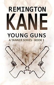 Young Guns by [Remington Kane]