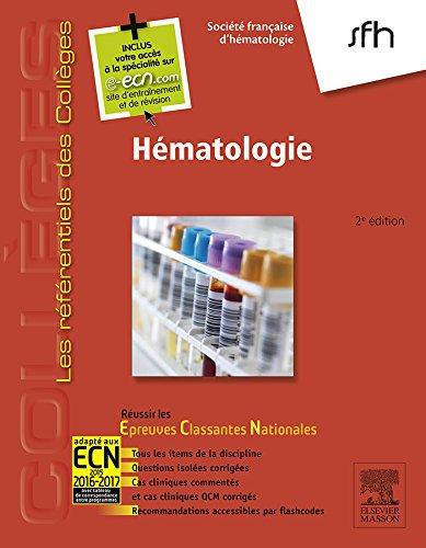 Hématologie: Réussir les ECNi (les référentiels des collèges)