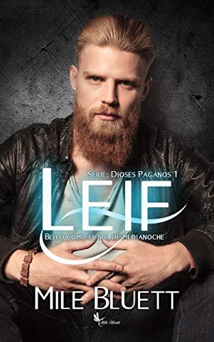 Leif, Dioses paganos 01 - Mile Bluett (Rom) 514p8Q2buZL